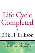 Life Cycle Completed Extended Version with New Chapters on the Ninth Stage of Development