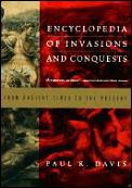 Encyclopedia of Invasions and Conquests: From Ancient Times to the Present Cover