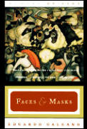 Faces & Masks Memory Of Fire Trilogy