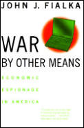 War by Other Means Economic Espionage in America