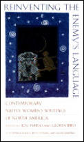 Reinventing the Enemys Language Contemporary Native Womens Writing of North America