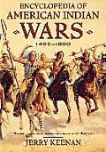Encyclopedia of American Indian Wars: 1492-1890