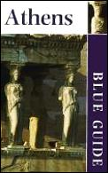 Blue Guide Athens 4th Edition