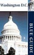 Blue Guide Washington Dc 1st Edition