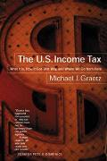 Us Income Tax What It Is How It Got