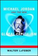 Michael Jordan & The New Global Capitali
