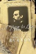 Rage to Live A Biography of Richard & Isabel Burton