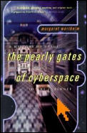 History of Space The Pearly Gates from Dante of Cyberspace to the Internet