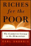 Riches for the Poor: The Clemente Course in the Humanities Cover