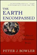 The Earth Encompassed: A History of the Environmental Sciences (Norton History of Science) Cover