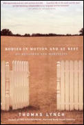 Bodies in Motion & at Rest On Metaphor & Mortality