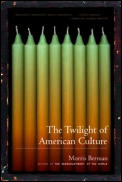 Twilight of American Culture (00 Edition)