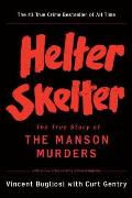 Helter Skelter: TheTrue Story Of the Manson Murders Cover