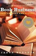 Book Business Publishing Past Present & Future