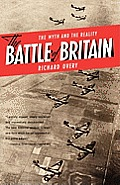 Battle of Britain The Myth & the Reality