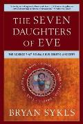 The Seven Daughters of Eve: The Science That Reveals Our Genetic Ancestry Cover