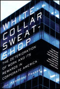 White-Collar Sweatshop