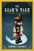 The Liar's Tale: A History of Falsehood