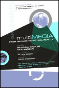 Multimedia : From Wagner To Virtual Reality (01 Edition)