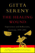 Healing Wound Experiences & Reflections Germany 1938 2001