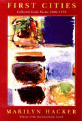 First Cities: Collected Early Poems 1960-1979