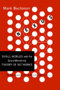 Nexus Small Worlds & the Groundbreaking Science of Networks
