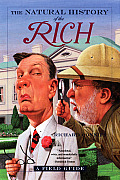Natural History of the Rich A Field Guide