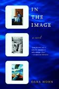 In the Image: A Novel Cover