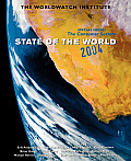 State of the World: A Worldwatch Institute Report on Progress Toward a Sustainable Society (State of the World)