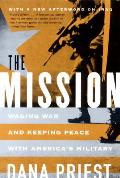 Mission Waging War & Keeping Peace with Americas Military