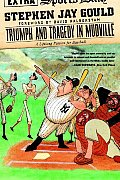 Triumph & Tragedy in Mudville A Lifelong Passion for Baseball