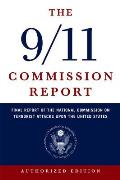 The 9/11 Commission Report: The Full Final Report of the National Commission on Terrorist Attacks Upon the United States