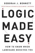 Logic Made Easy: How to Know When Language Deceives You