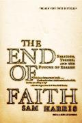 The End of Faith: Religion, Terror &amp; the Future of Reason Cover