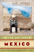 Life & Times of Mexico