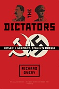 Dictators Hitlers Germany & Stalins Russia