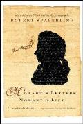 Mozart's Letters, Mozart's Life
