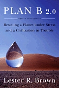 Plan B 2.0 Rescuing A Planet Under Stres