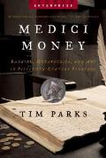 Medici Money: Banking, Metaphysics, and Art in Fifteenth-Century Florence (Enterprise) Cover