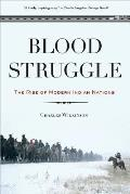 Blood Struggle: The Rise of Modern Indian Nations