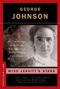 Miss Leavitt's Stars: The Untold Story of the Forgotten Woman Who Discovered How to Meaure the Universe (Great Discoveries)