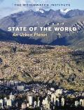 State of the World: An Urban Planet (State of the World)