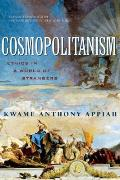 Cosmopolitanism Ethics in a World of Strangers