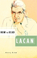 How to Read Lacan Cover