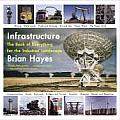 Infrastructure A Field Guide to the Industrial Landscape 1st Edition