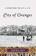 City of Oranges An Intimate History of Arabs & Jews in Jaffa