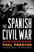 The Spanish Civil War: Reaction, Revolution, and Revenge Cover