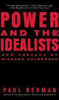 Power and the Idealists: Or, the Passion of Joschka Fischer, and Its Aftermath