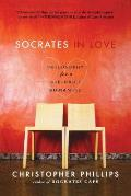 Socrates in Love Philosophy for a Die Hard Romantic