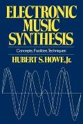 Electronic Music Synthesis: Concepts, Facilities, Techniques